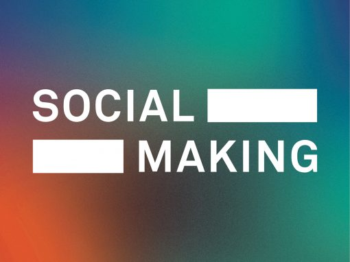 Social Making 2018: Socially Engaged Practice Now and Next